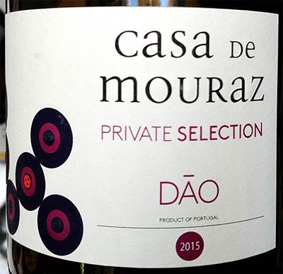 Отзыв о вине Casa de Mouraz Private Selection Dao tinto 2015
