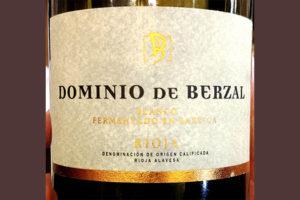 Отзыв о вине Dominio de Berzal Rioja 2018