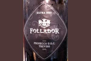 Отзыв об игристом вине Follador Prosecco Treviso Extra Dry