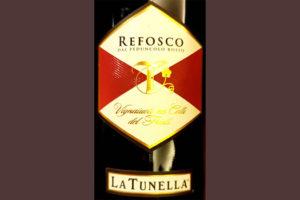 Отзыв о вине La Tunella Refosco 2017