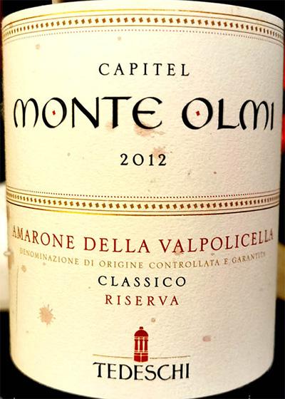 Отзыв о вине Tedeschi Capitel Monte Olmi Amarone della Valpolicella classico riserva 2012
