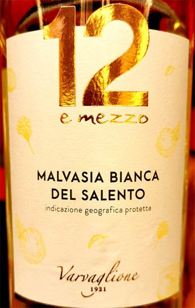 Отзыв о вине Varvaglione 12 e Mezzo Malvasia Bianca 2018