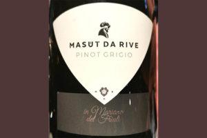 Отзыв о вине Masut da Rive Pinot Grigio Mariano del Friuli 2018