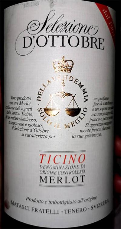 Отзыв о вине Matasci Fratelli Selezione d'Ottobre Merlot Ticino 2016