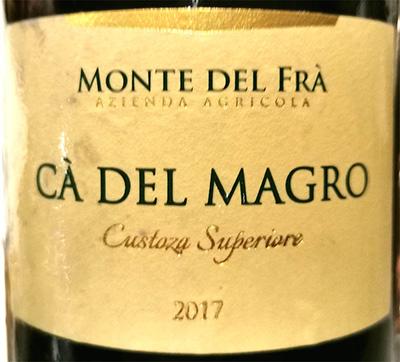 Отзыв о вине Monte del Fra Ca Del Magro Custoza Superiore 2017