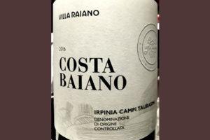 Отзыв о вине Villa Raiano Costa Baiano Irpinia Campi Taurasini 2016