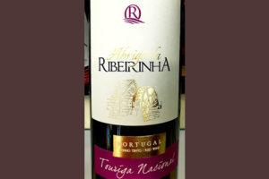 Отзыв о вине Abrigo da Ribeirinha Touriga Nacional Reserva 2017