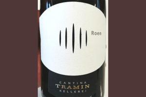 Отзыв о вине Cantina Tramin Roen Alto Adige Sudtirol 2018