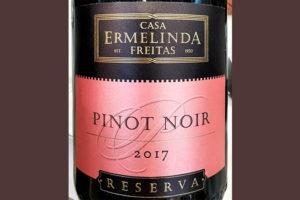 Отзыв о вине Casa Ermelinda Freitas Pinot Noir Reserva 2017