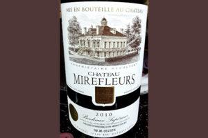 Отзыв о вине Chateau Mirefleurs Bordeaux Superieur 2010