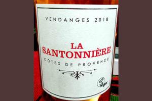 Отзыв о вине La Santonniere Cotes de Provence vendanges 2018