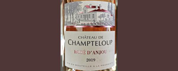 Отзыв о вине Chateau de Champteloup Rose d'Anjou rose 2019