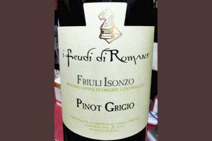 Отзыв о вине I Feudi di Romans Pinot Grigio Friuli Isonzo 2018