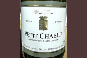 Отзыв о вине Olivier Tricon Petit Chablis 2015