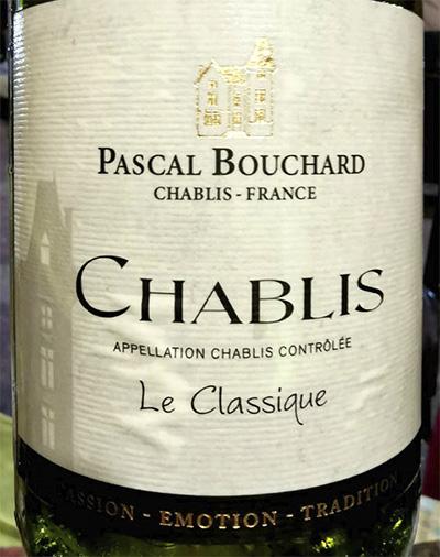 Отзыв о вине Pascal Bouchard Chablis Le Classique 2015
