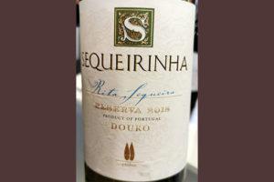 Отзыв о вине Rita Sequeira Sequeirinha Reserva vinho branco Douro 2018