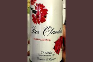 Отзыв о вине Toro Albala Dos Claveles Pedro Ximenez 2016