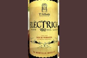 Отзыв о вине Toro Albala Electrico Fino del Lagar Saca de Primavera