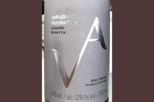 Отзыв о вине Adega da Vermelha VA Grande Reserva DOC Obidos Portugal vinho branco 2017