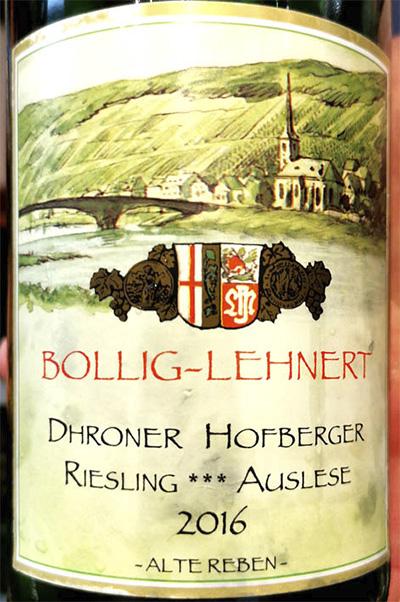 Bollig-Lehnert Dhroner Hofberger Riesling *** Auslese Alte Reben 2016 белое вино отзыв