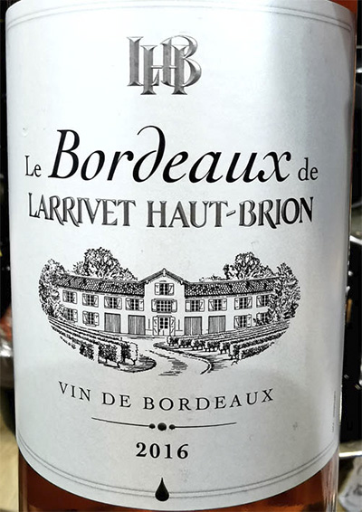 Отзыв о вине Le Bordeaux de Larrivet Haut-Brion rose 2016