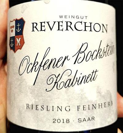 Weingut Reverchon Ockfener Bockstein Riesling Kabinett feinherb Saar 2018 белое вино отзыв