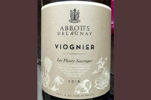 Abbotts & Delaunay Viognier Les Fleurs Sauvages 2018 белое вино отзыв
