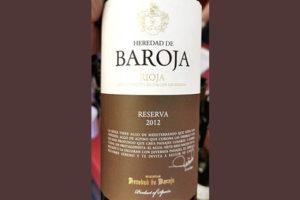 Bodegas Heredad de Baroja Reserva Rioja 2012 красное вино отзыв