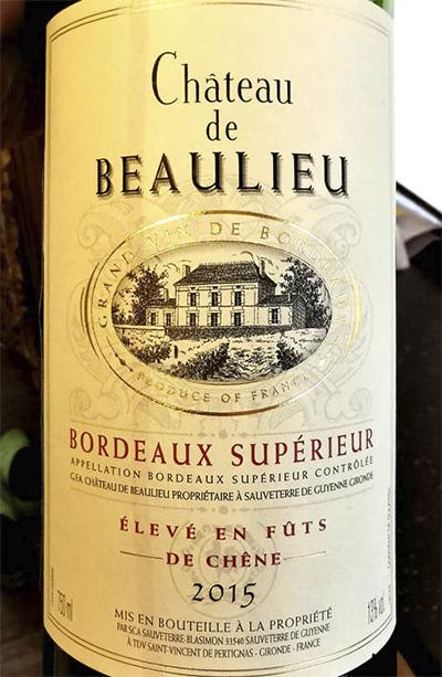 Chateau de Beaulieu Bordeaux Superieur 2015 красное вино отзыв
