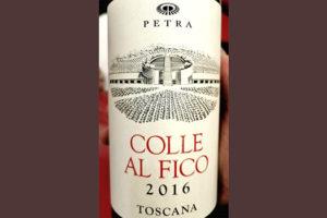 Petra Colle al Fico Toscana 2016 красное вино отзыв