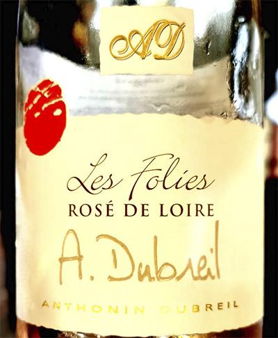 Antonin Dubreil Les Folies Rose de Loire 2019 Розовое вино отзыв