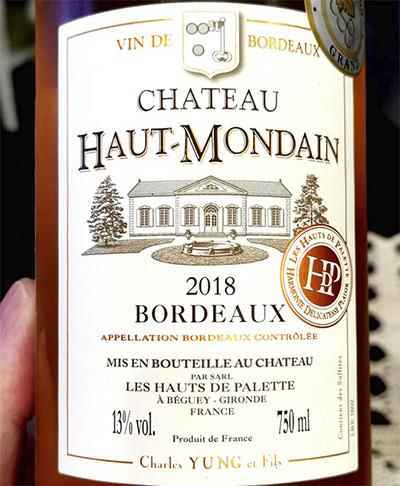 Charles Yung & Fils Chateau Haut-Mondaine Bordeaux 2018 Розовое вино отзыв