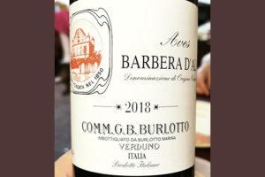 Comm.G.B.Burlotto Aves Barbera d'Alba Verduno 2018 Красное вино отзыв