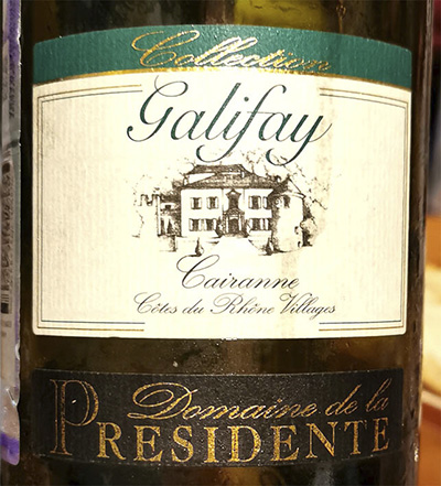 Domaine de la Presidente Collection Galifay Cairanne 2014 белое вино отзывDomaine de la Presidente Collection Galifay Cairanne 2014 белое вино отзыв