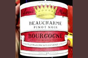 Louis Max Beaucharme Pinot Noir Bourgogne 2017 Красное вино отзыв