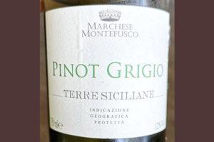 Marchese Montefusco Pinot Grigio Terre Siciliane 2019 белое вино отзыв