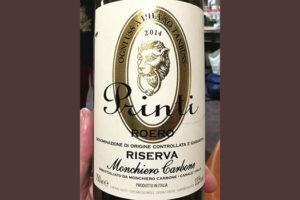 Monchiero Carbone Printi Roero Riserva 2014 красное вино отзыв