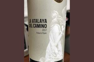 La Atalaya del Camino Spain 2017 Красное вино отзыв