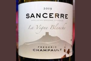 Frederic Champault Sancerre La Vigne Blanche 2019 Белое вино отзыв
