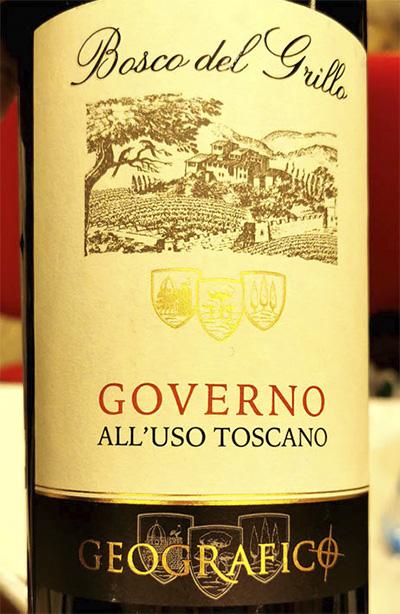 Geografico Bosco del Grillo Governo all'uso Toscano 2017 Отзыв красное вино отзыв