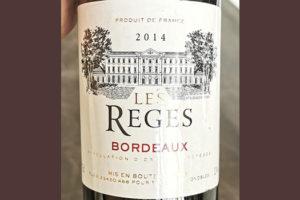 Les Reges Bordeaux 2014 Красное вино отзыв