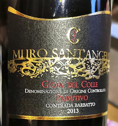 Tenute Ciaromonte Muro Sant'Angelo Gioia del Colle Primitivo Contrada Barbatto 2013 Красное вино отзыв