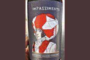 Impazzimento Governo All'Uso Toscano 2018 Красное вино отзыв