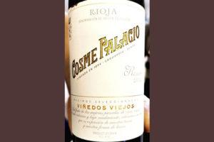 Cosme Palacio Reserva Vinedos Viejos Rioja 2014 Красное вино отзыв