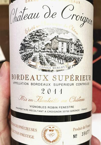 Chateau de Croignon Bordeaux Superieur 2011 Красное вино отзыв