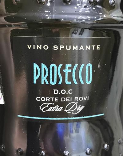 Corte dei Rovi Prosecco Extra Dry Отзыв об игристом вине