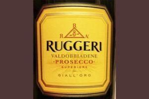 Ruggeri Valdobbiadene Prosecco superiore Giall'oro Отзыв об игристом вине