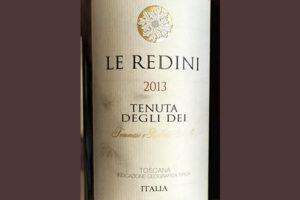 Le Redini Tenuta Degli Dei 2013 Красное вино отзыв