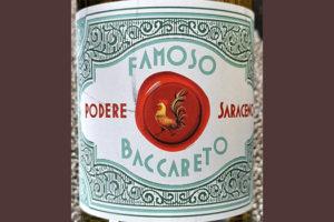 Tenuta S.Lucia Podere Saraceno Famoso Baccareto 2019 Белое вино отзыв