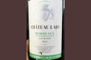 Chateau Lary Sauvignon Bordeaux 2014 Белое сухое вино отзыв